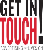 Get In Touch - Advertising That Lives On